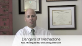 How to Understand The dangers of Methadone with Dr Rodriquez and Delray Center