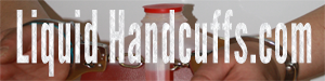 Liquid Handcuffs